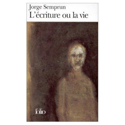 La escritura o la vida_Jorge Semprun