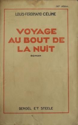 Viaje al fin de la noche. Louis Ferdinand Céline
