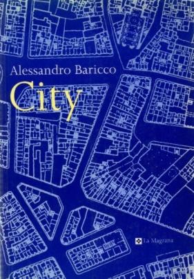 City. Alessando Baricco
